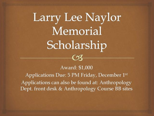 larry lee naylor memorial scholarship | department of anthropology, Powerpoint templates